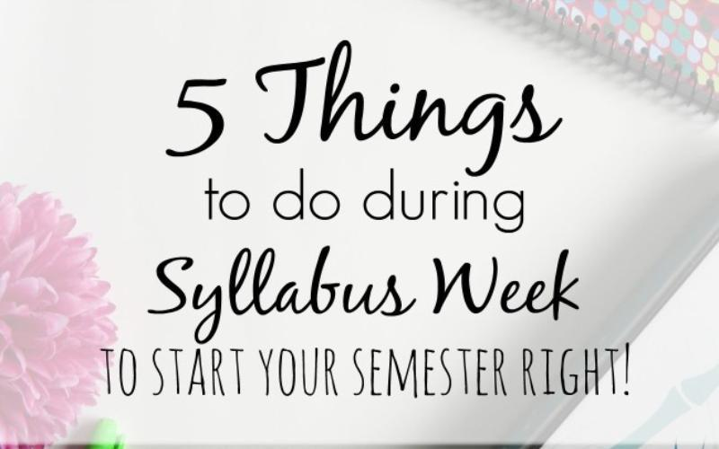 Things to Do During Syllabus Week to Stay On Top of Your Game